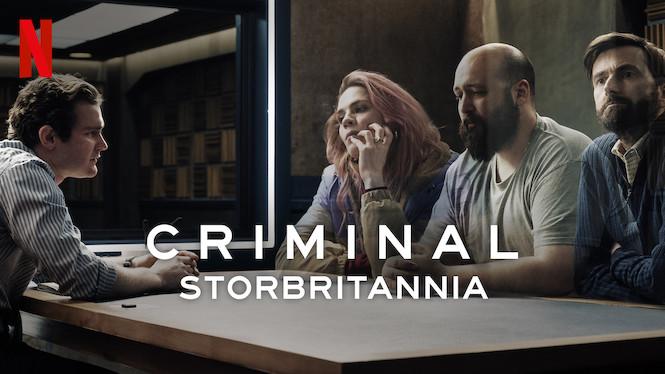Criminal: Storbritannia