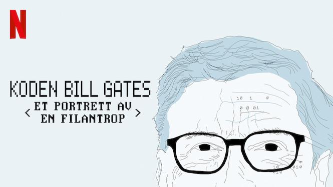 Koden Bill Gates: Et portrett av en filantrop